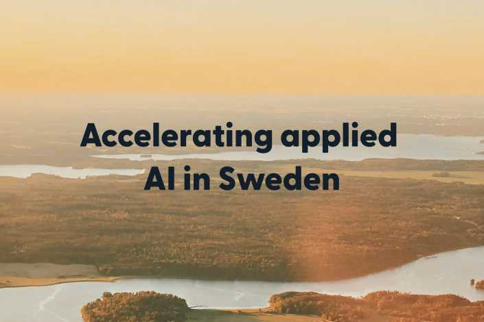 Accelerating applied AI in Sweden